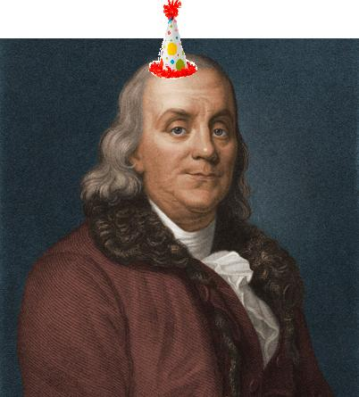 Happy Birthday, Benjamin Franklin